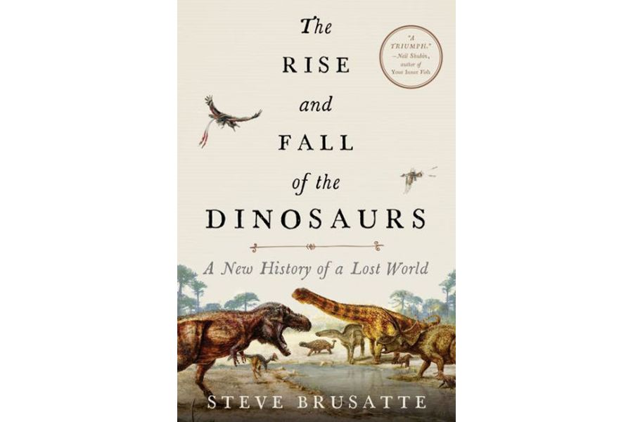 'The Rise and Fall of the Dinosaurs' covers millennia of dinosaur dominance