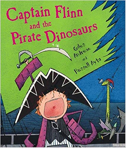 Captain Flinn and the Pirate Dinosaurs Hardcover – October 1, 2005
